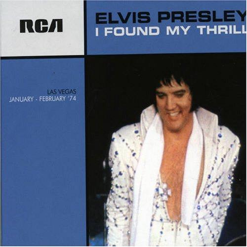 Elvis Presley - I Found My Thrill (FTD) - Zortam Music
