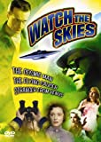 Watch the Skies! (The Cosmic Man / The Flying Saucer / Stranger From Venus)