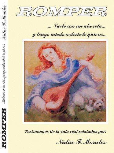 Download Romper / Vuelo con un ala rota (Spanish Edition) PDF