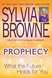 Prophecy, Sylvia Browne and Lindsay Harrison, 0525948228