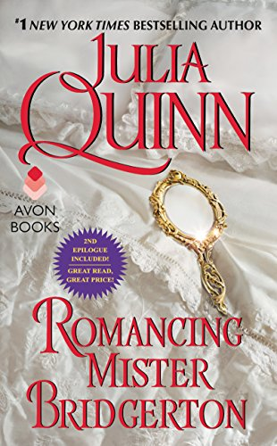 Romancing Mister Bridgerton With 2nd Epilogue (Bridgertons Book 4) by [Quinn, Julia]