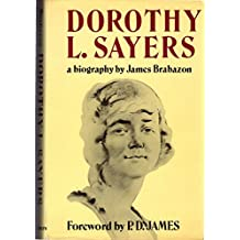 Dorothy L. Sayers: A Biography