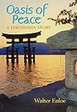 Oasis of Peace, Walter Enloe, 0963368656