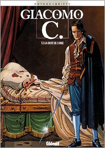 Lire un Giacomo C, Tome 2 : La Chute de l'ange pdf, epub ebook