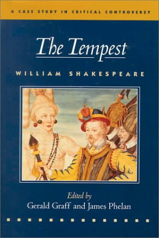 The Tempest (A Case Study in Critical Controversy)