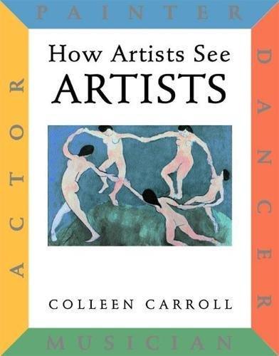 Read Online How Artists See: Artists: Painter, Actor, Dancer, Musician PDF