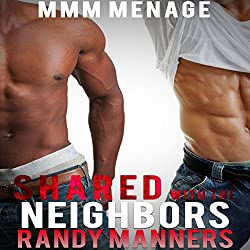 Shared with the Neighbors: MMM Next Door Menage