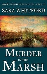 Murder in the Marsh (Adam Fletcher Adventure Series Book 3)