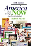 America Now : Short Readings from Recent Periodicals, Atwan, Robert, 0312401752