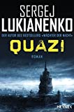 Quazi: Roman (Die Quazi-Romane, Band 1)