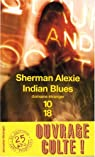 Indian Blues par Alexie