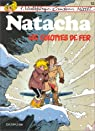 Natacha, tome 12 : Les culottes de fer par Walthéry