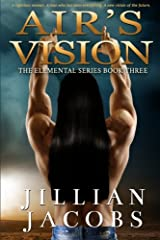Air's Vision: The Elementals Series Paperback