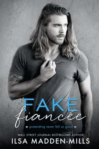 Fake Fiancee [Ilsa Madden-Mills] (Tapa Blanda)