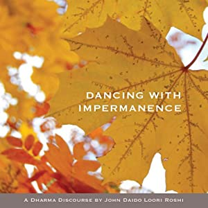 Dancing with Impermanence Speech