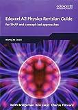 Edexcel A2 Physics Revision Guide (Edexcel GCE Physics 2008)