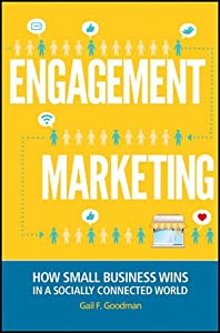 Engagement Marketing: How Small Business Wins in a Socially Connected World from Wiley