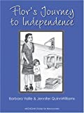 Flor's Journey to Independence, Barbara Vaille, 0472031074