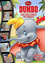 Dumbo - Big Fun Book to Color - Under Th...