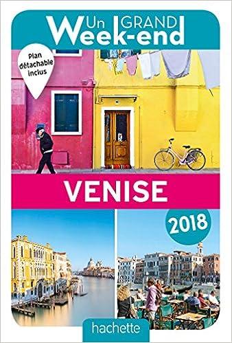 Amazon Fr Guide Un Grand Week End A Venise 2018 Collectif Livres