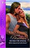 The Princess's Secret Scandal (Capturing the Crown Book 1416)
