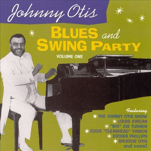 Price comparison product image Johnny Otis Blues and Swing Party, Vol. 1 by Johnny Otis (2013-05-03)