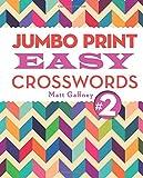 Jumbo Print Easy Crosswords #2, Matt Gaffney, 1454912308
