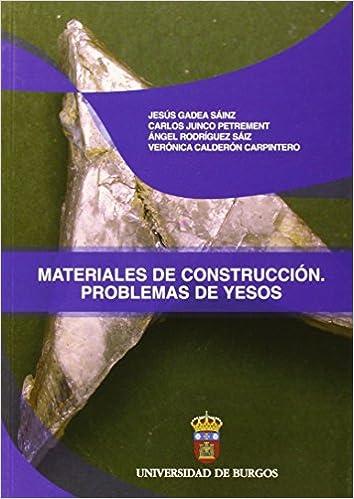 Materiales de Construcción. Problemas de yesos (Manuales y