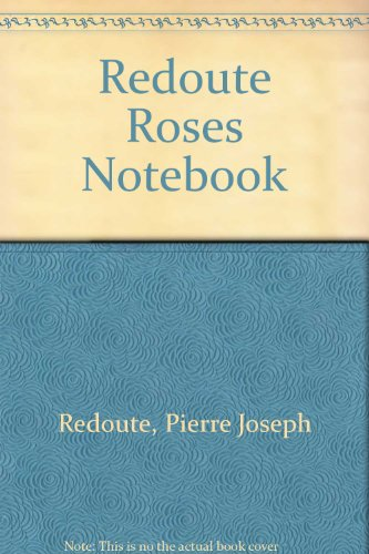 (Redoute Roses Notebook)