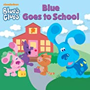Blue Goes to School (Blue's Cl