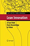 Lean Innovation : A Fast Path from Knowledge to Value, Sehested, Claus and Sonnenberg, Henrik, 3642441475