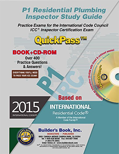 P1 Residential Plumbing Inspector QuickPass Study Guide Based on 2015 IRC