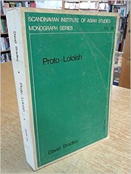 Protololoish (Scandinavian Institute of Asian Studies Monograph)