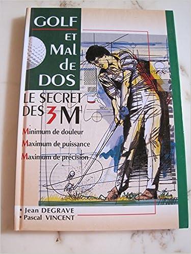 Livres gratuits à télécharger Golf et mal de dos : Le secret des 3 M PDF