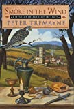 Smoke in the Wind, Peter Tremayne, 0312287801
