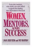 Women - Their Mentors and Success, Joan Jeruchim and Pat Shapiro, 0449904482