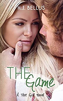 The Game (That Girl Series Book 2) by [Bellus, HJ]