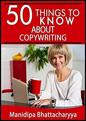 50 Things to Know About Copywriting (50 Things to Know Books)