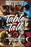 img - for Table Talk: Rethinking Communion and Community book / textbook / text book