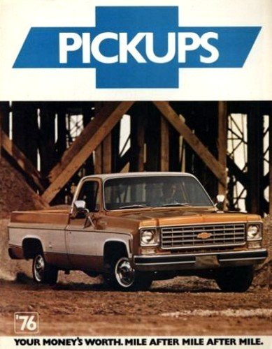 A COLLECTIBLE ORIGINAL 1976 CHEVY PICKUP TRUCKS DEALERSHIP SALES BROCHURE - ADVERTISMENT -OPTIONS, COLORS, SPECS. FOR PICKUP TRUCKS. INCLUDES C10, C20, C30 and K-10, and K20 4-Wheel Drive pickup trucks, (Chevy Truck Specs)
