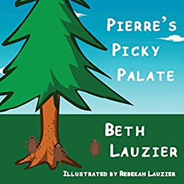 Pierre's Picky Palate by [Lauzier, Beth]