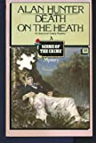 Death on the Heath, Alan Hunter, 0440116864