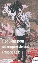 Requiem pour un empire défunt