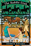 Horse Play (Saddle Club series Book 7)