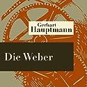 Die Weber Hörspiel von Gerhart Hauptmann Gesprochen von: Stanislav Ledinek, Walter Tarrach, Walter Werner