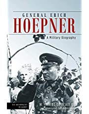General Erich Hoepner: A Military Biography