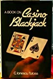 A Book on Casino Blackjack, C. Ionescu Tulcea, 0442254113