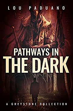 Pathways in the Dark: A Greystone Collection