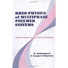 Rheo-Physics of Multiphase Polymer Systems: Characterization by Rheo-Optical Techniques