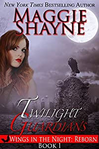 Amazon.com: Twilight Guardians (Wings in the Night: Reborn Book 1) eBook: Shayne, Maggie: Kindle